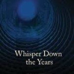 Multi-Generational Mystery: A Review of Whisper Down the Years by Elia Seely